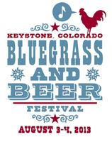 Keystone Bluegrass and Beer Festival August 3-4, 2013