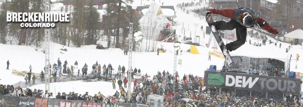 Breckenridge Dew Tour Events December 12-15, 2013